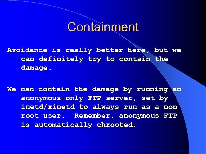 Containment Avoidance is really better here, but we can definitely try to contain the