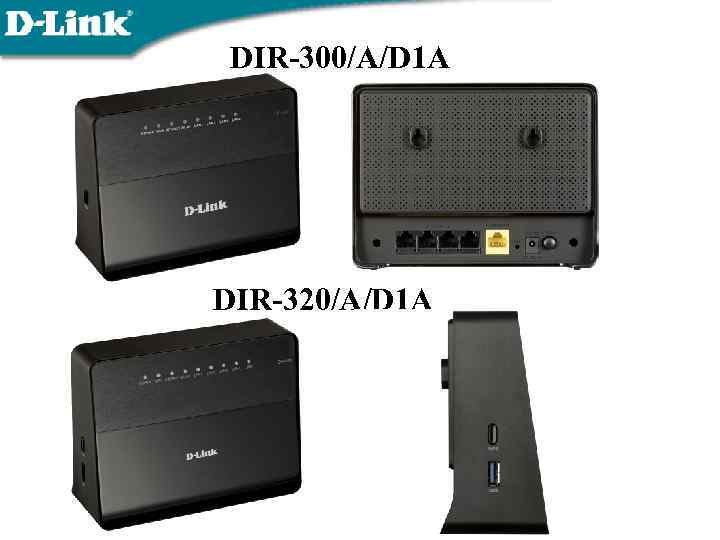 DIR-300/A/D 1 A DIR-320/A/D 1 A