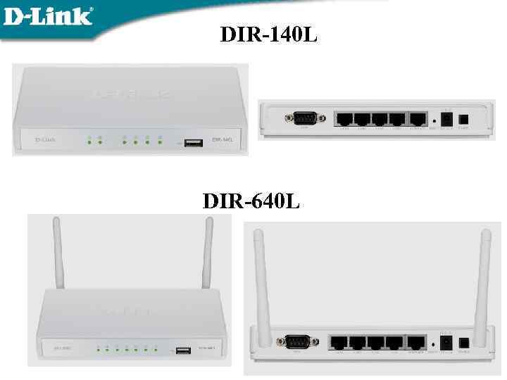 DIR-140 L DIR-640 L