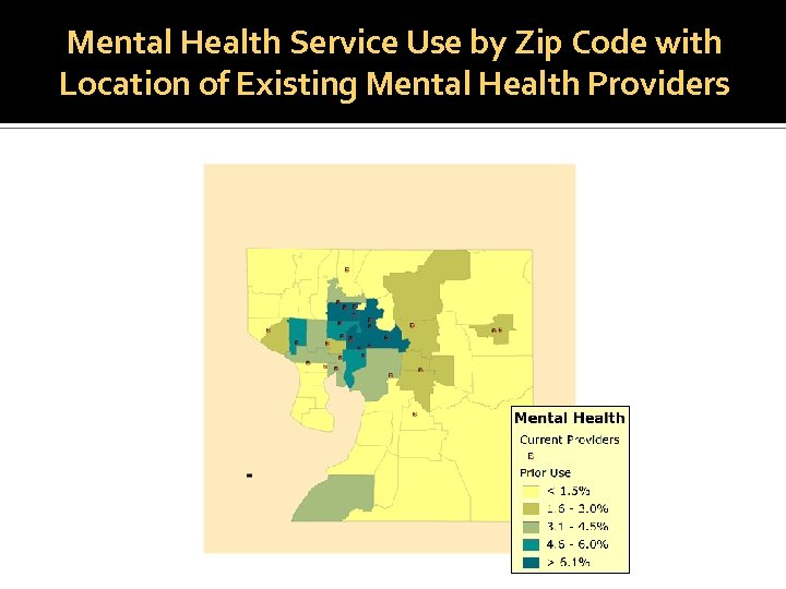 Mental Health Service Use by Zip Code with Location of Existing Mental Health Providers