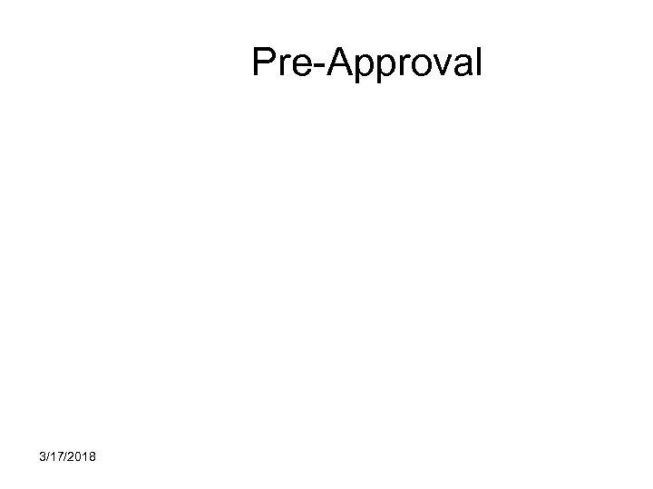 Pre-Approval 3/17/2018