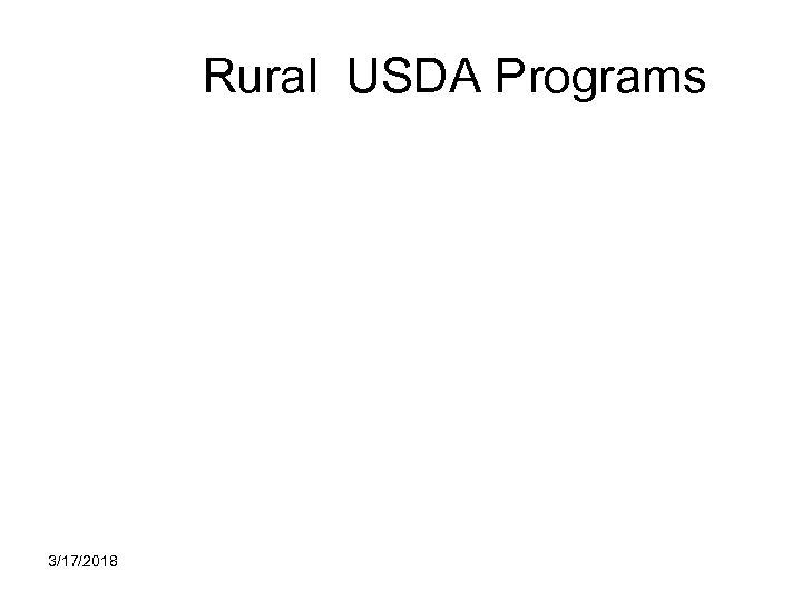 Rural USDA Programs 3/17/2018
