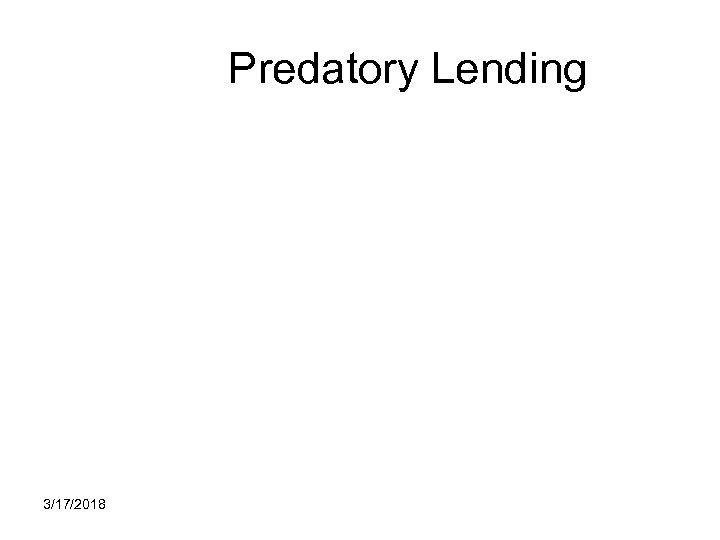 Predatory Lending 3/17/2018