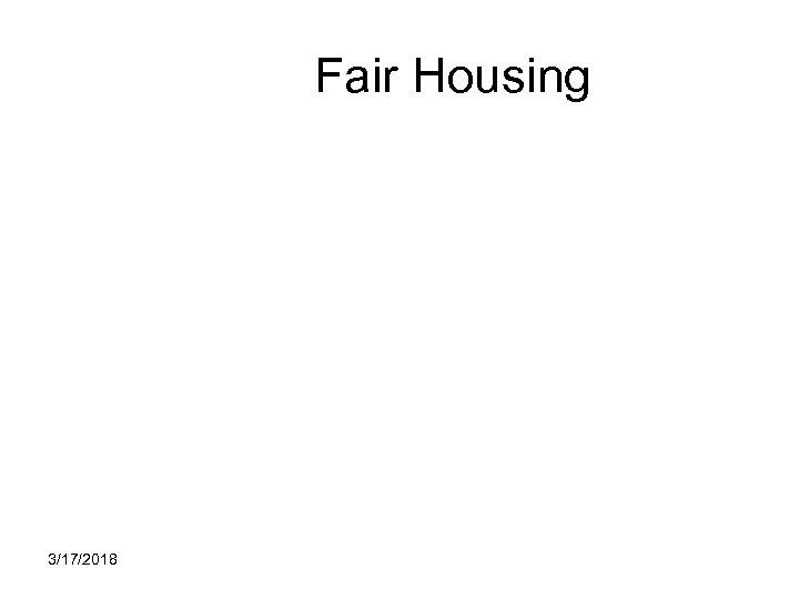 Fair Housing 3/17/2018