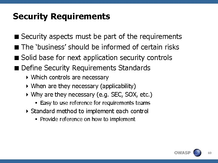 Security Requirements < Security aspects must be part of the requirements < The 'business'