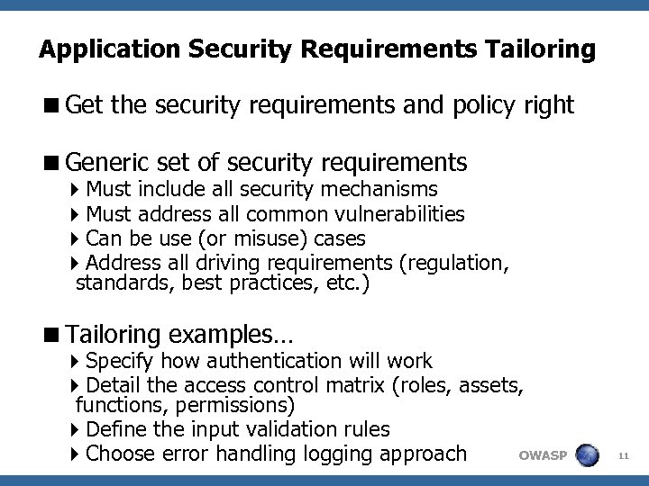 Application Security Requirements Tailoring <Get the security requirements and policy right <Generic set of