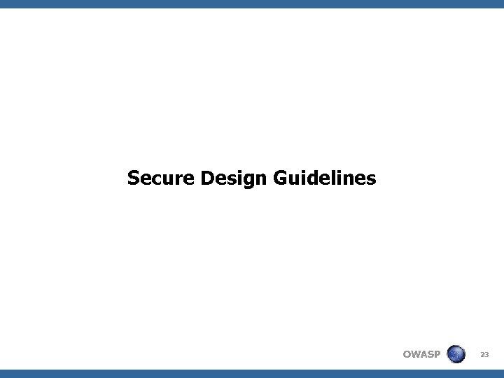 Secure Design Guidelines OWASP 23