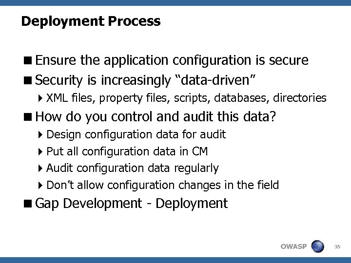 """Deployment Process <Ensure the application configuration is secure <Security is increasingly """"data-driven"""" 4 XML"""