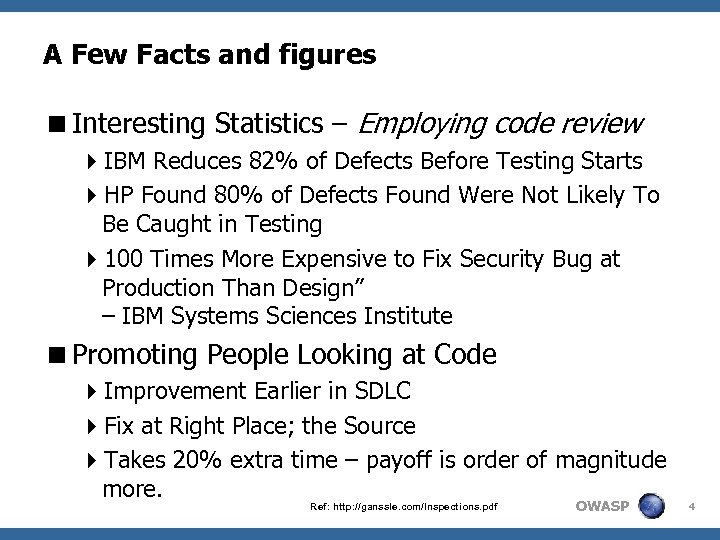 A Few Facts and figures <Interesting Statistics – Employing code review 4 IBM Reduces