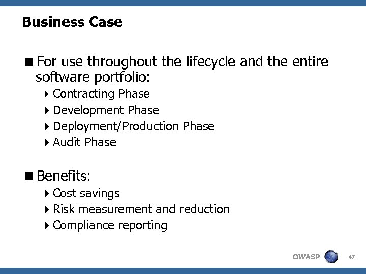 Business Case <For use throughout the lifecycle and the entire software portfolio: 4 Contracting