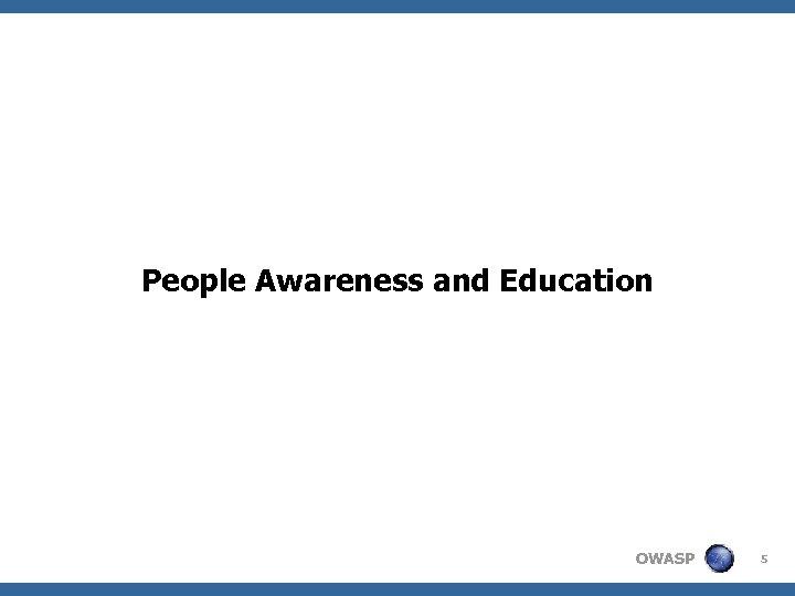 People Awareness and Education OWASP 5