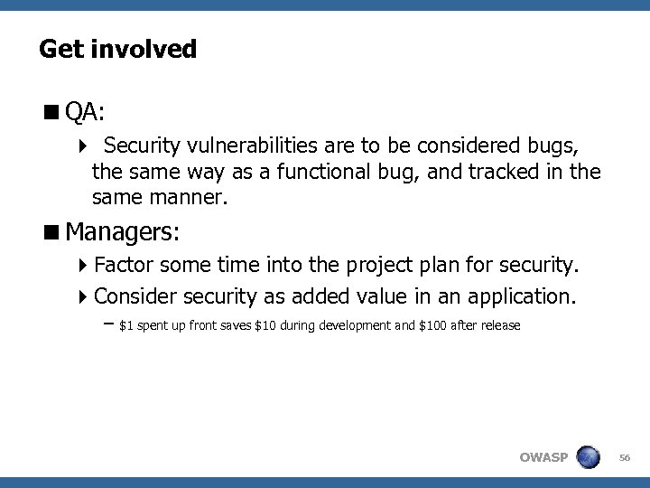 Get involved <QA: 4 Security vulnerabilities are to be considered bugs, the same way