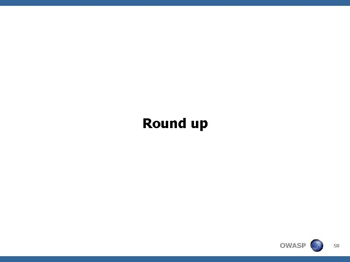 Round up OWASP 58