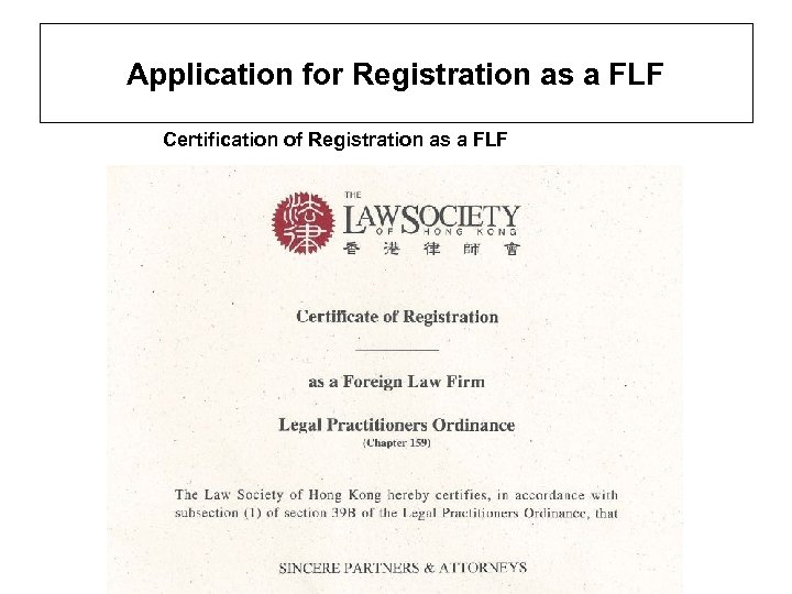 Application for Registration as a FLF Certification of Registration as a FLF