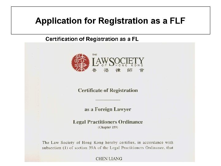 Application for Registration as a FLF Certification of Registration as a FL