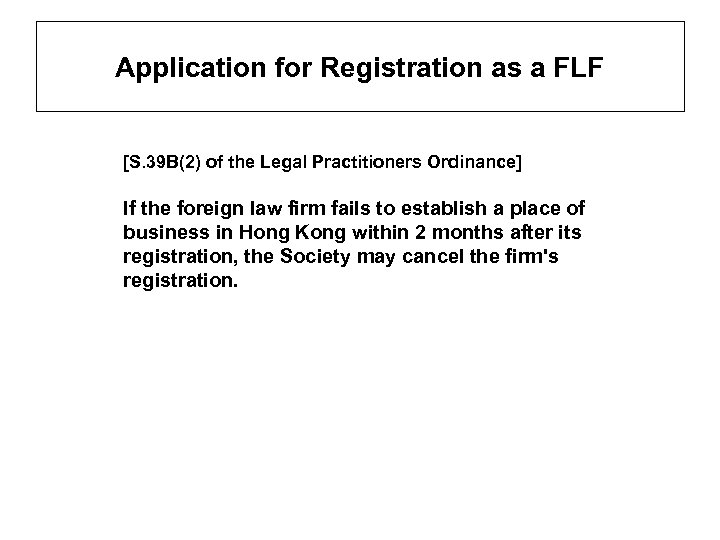 Application for Registration as a FLF [S. 39 B(2) of the Legal Practitioners Ordinance]
