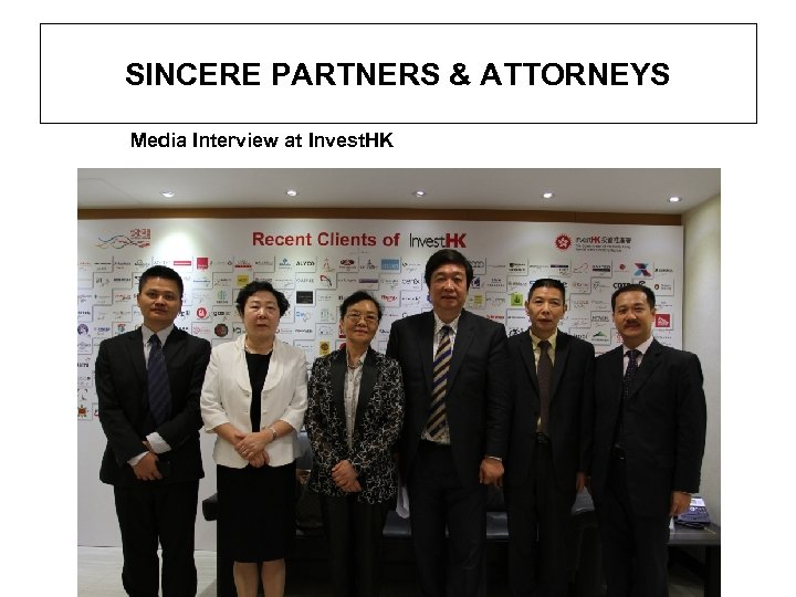 SINCERE PARTNERS & ATTORNEYS Media Interview at Invest. HK