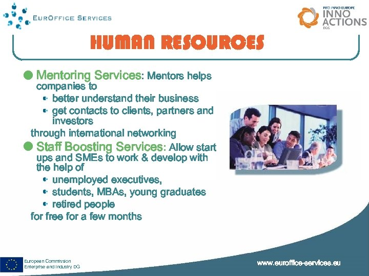 HUMAN RESOURCES Mentoring Services: Mentors helps companies to better understand their business get contacts
