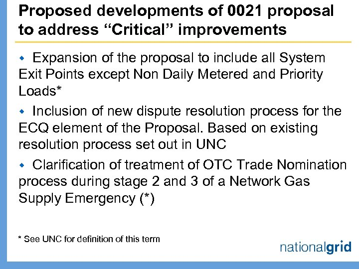 "Proposed developments of 0021 proposal to address ""Critical"" improvements Expansion of the proposal to"