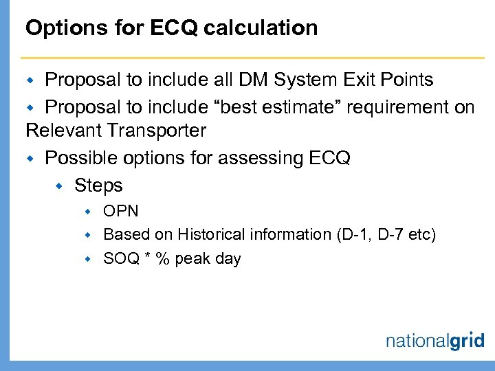 Options for ECQ calculation Proposal to include all DM System Exit Points w Proposal