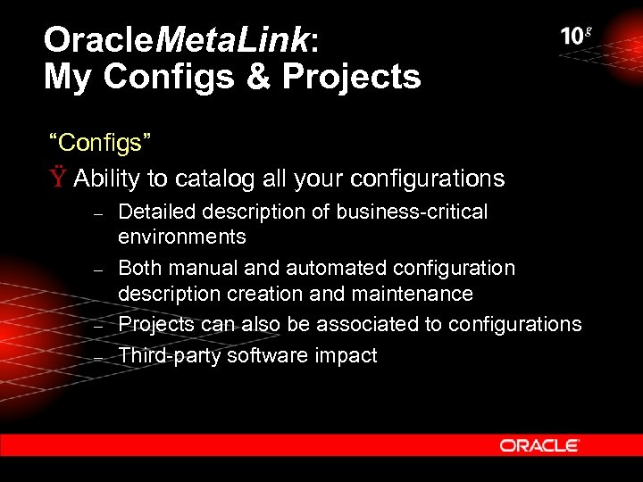 """Oracle. Meta. Link: My Configs & Projects """"Configs"""" Ÿ Ability to catalog all your"""