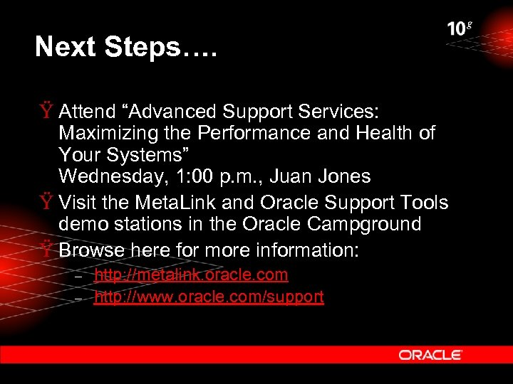 """Next Steps…. Ÿ Attend """"Advanced Support Services: Maximizing the Performance and Health of Your"""