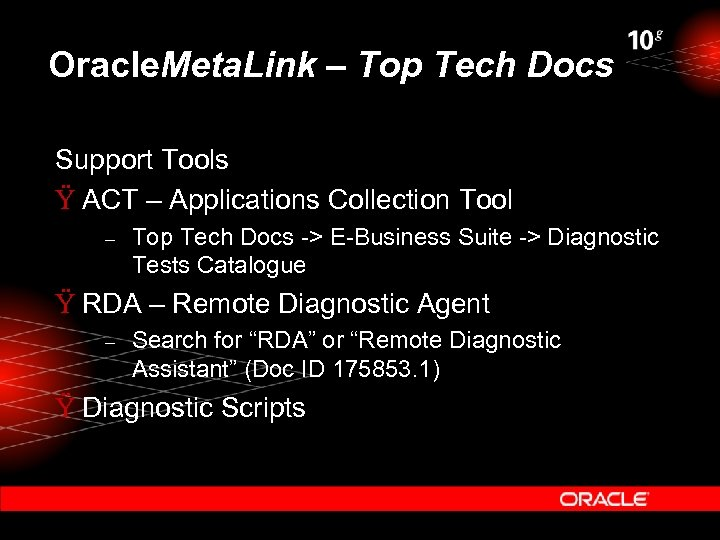 Oracle. Meta. Link – Top Tech Docs Support Tools Ÿ ACT – Applications Collection