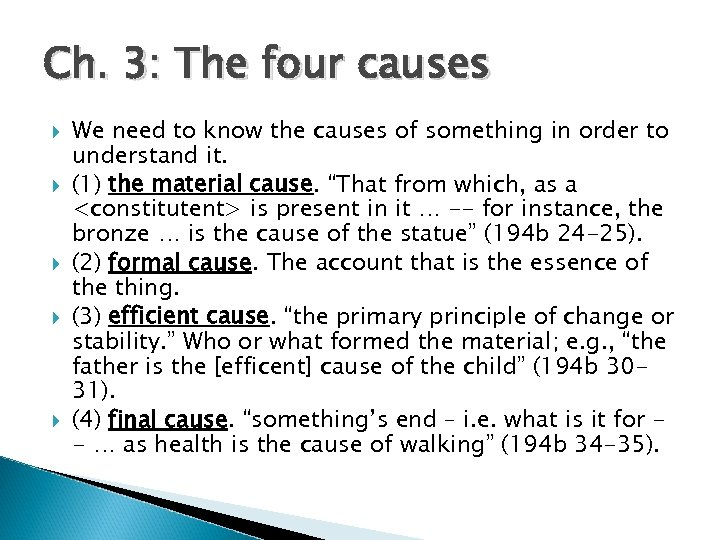 a comparison of alfarabi and aristotle the four causes and four stages of the doctrine of the intell Intro summary & comment on the 4 causes in aristotle's physics 1 material cause, that out of which a thing comes to be 2 formal cause, the definition.