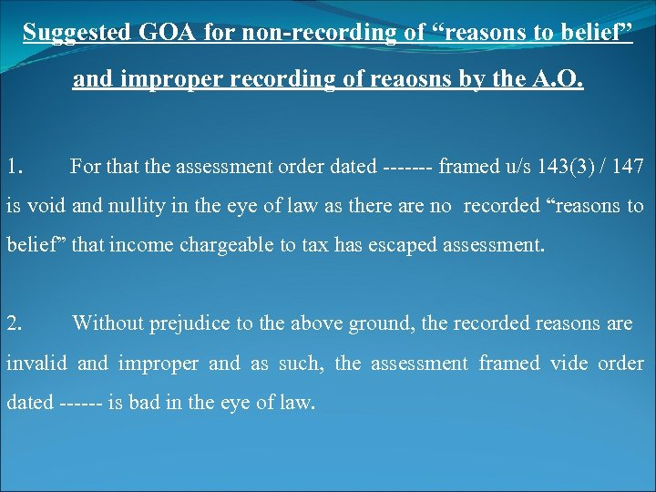 """Suggested GOA for non-recording of """"reasons to belief"""" and improper recording of reaosns by"""