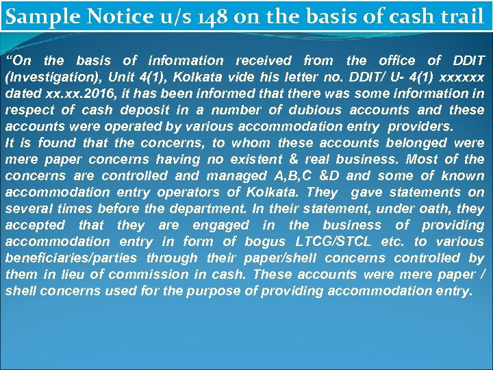"""Sample Notice u/s 148 on the basis of cash trail """"On the basis of"""