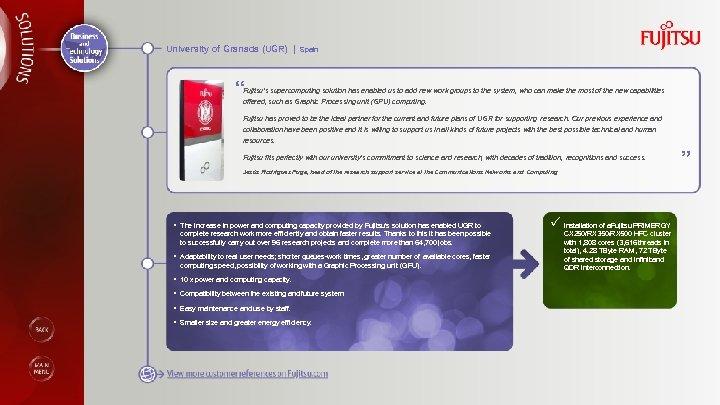 "University of Granada (UGR) | Spain "" Fujitsu's supercomputing solution has enabled us to"