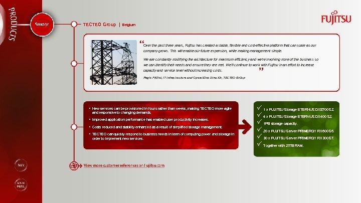 "TECTEO Group | Belgium "" Over the past three years, Fujitsu has created a"