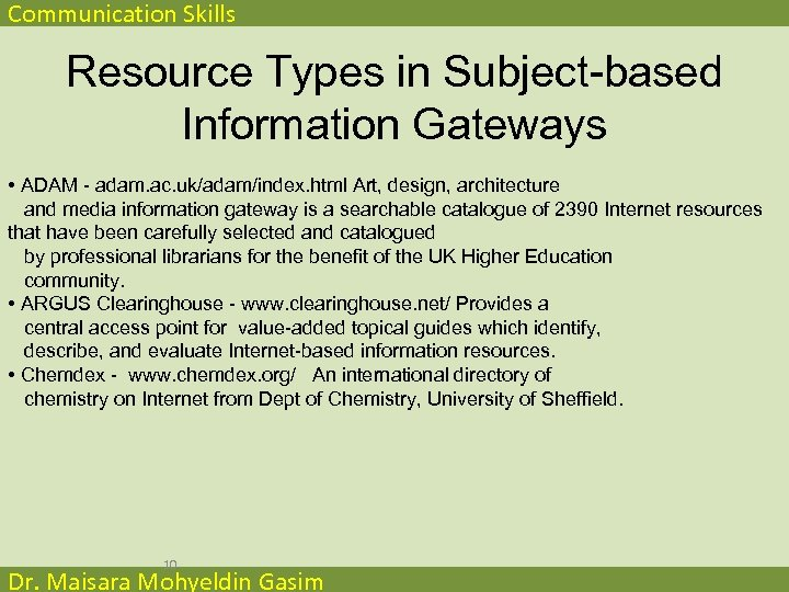 Communication Skills Resource Types in Subject-based Information Gateways • ADAM - adam. ac. uk/adam/index.