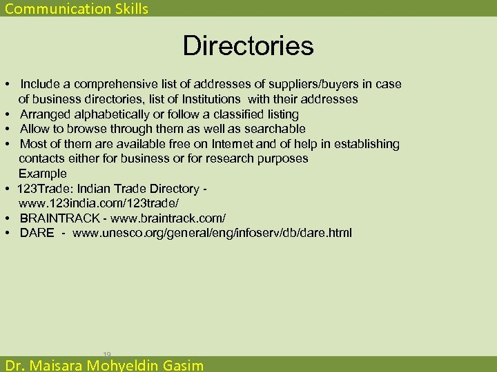 Communication Skills Directories • Include a comprehensive list of addresses of suppliers/buyers in case