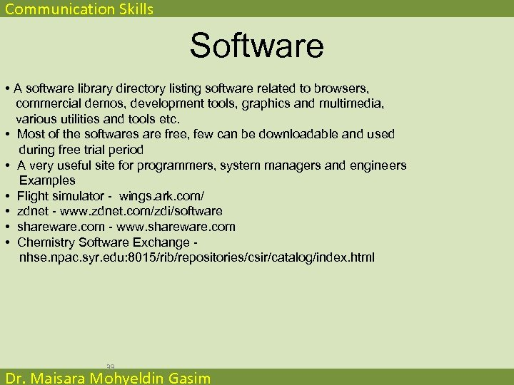 Communication Skills Software • A software library directory listing software related to browsers, commercial