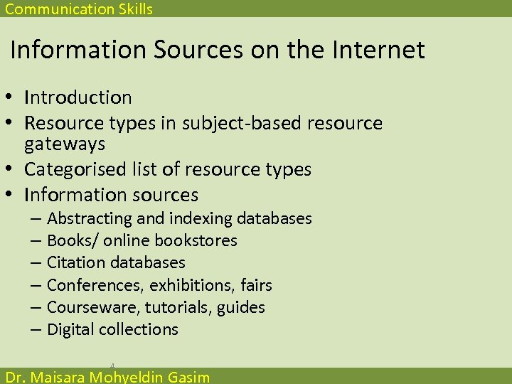Communication Skills Information Sources on the Internet • Introduction • Resource types in subject-based