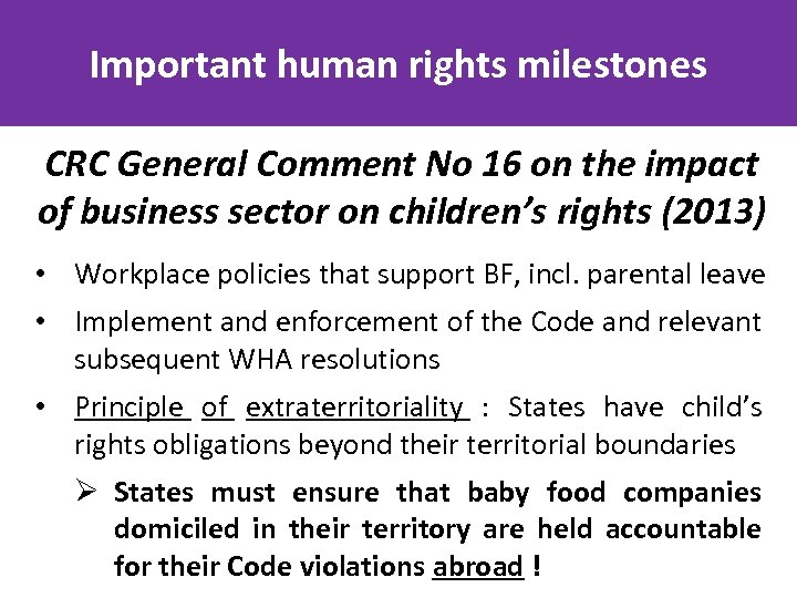 Important human rights milestones CRC General Comment No 16 on the impact of business