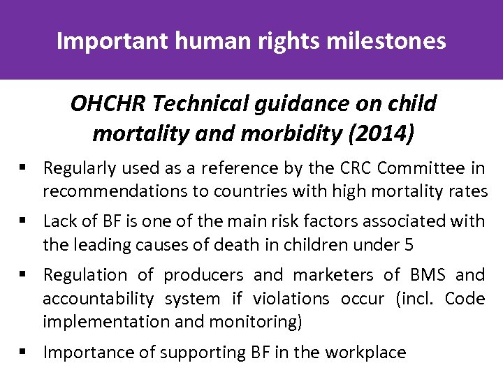 Important human rights milestones OHCHR Technical guidance on child mortality and morbidity (2014) §
