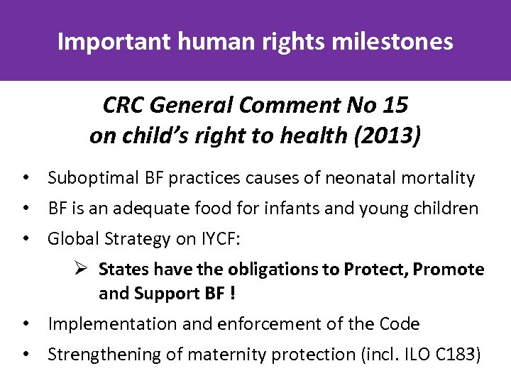 Important human rights milestones CRC General Comment No 15 on child's right to health