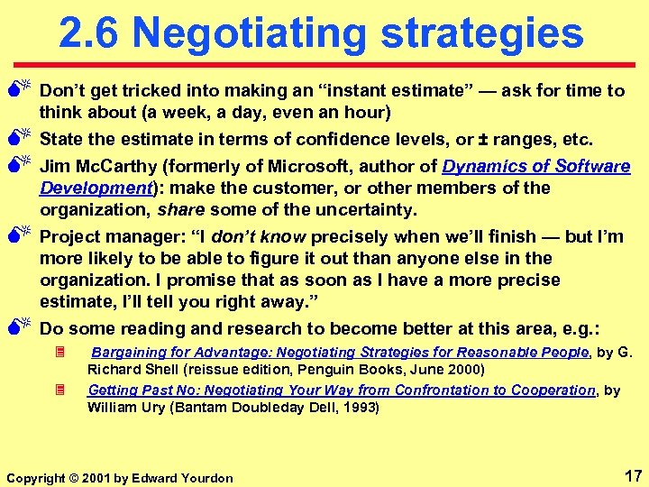 """2. 6 Negotiating strategies M Don't get tricked into making an """"instant estimate"""" —"""