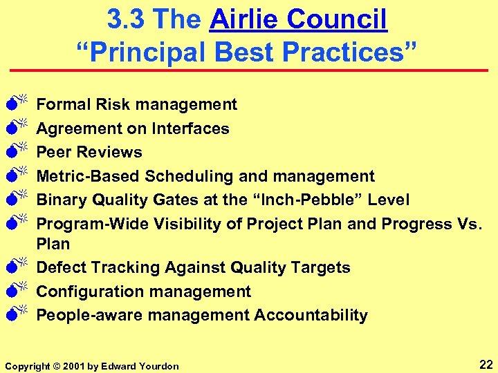 """3. 3 The Airlie Council """"Principal Best Practices"""" M M M M M Formal"""