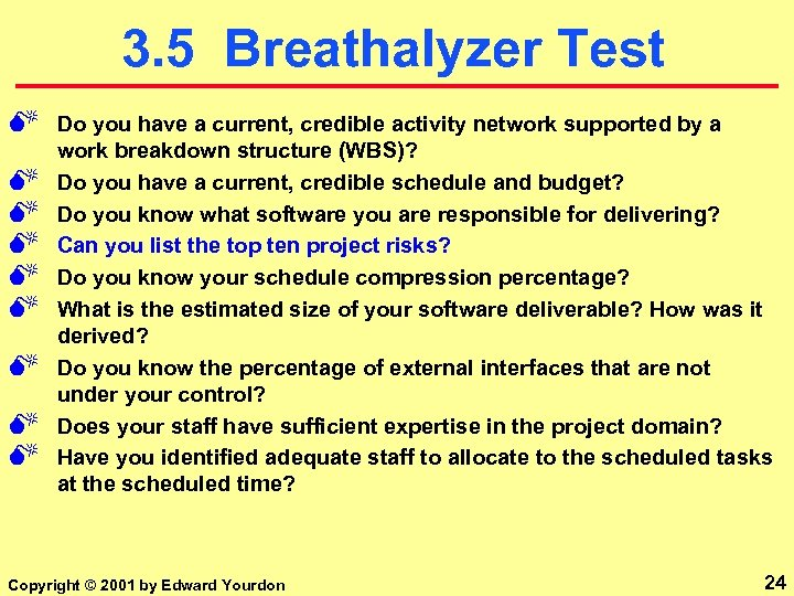 3. 5 Breathalyzer Test M M M M M Do you have a current,
