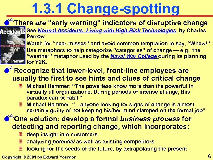 """1. 3. 1 Change-spotting MThere are """"early warning"""" indicators of disruptive change 3 See"""