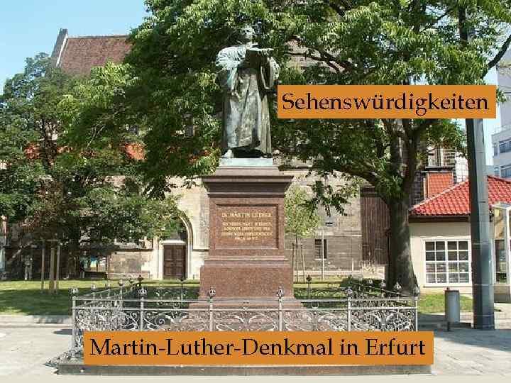 Sehenswürdigkeiten Martin-Luther-Denkmal in Erfurt