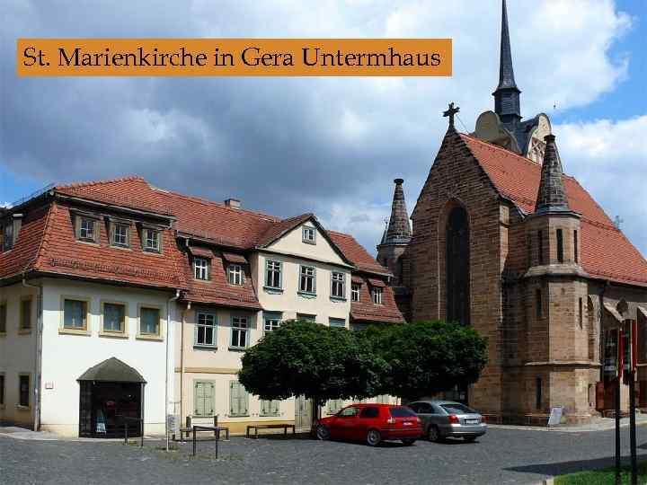 St. Marienkirche in Gera Untermhaus