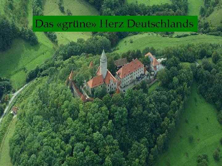 Das «grüne» Herz Deutschlands