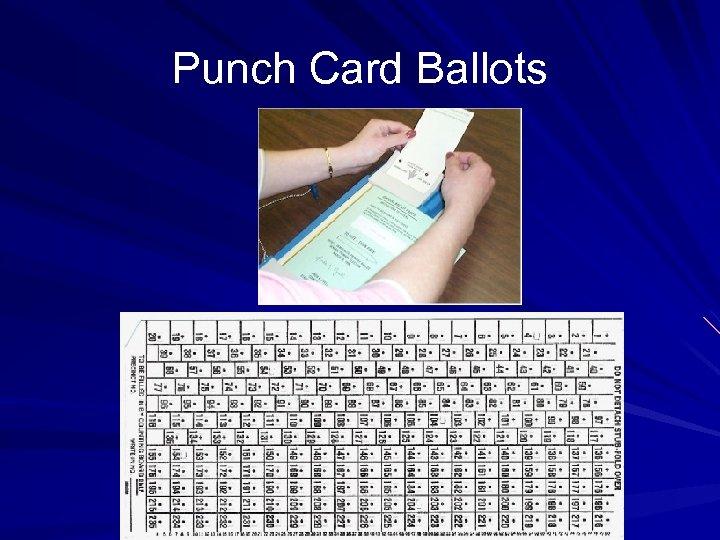 Punch Card Ballots