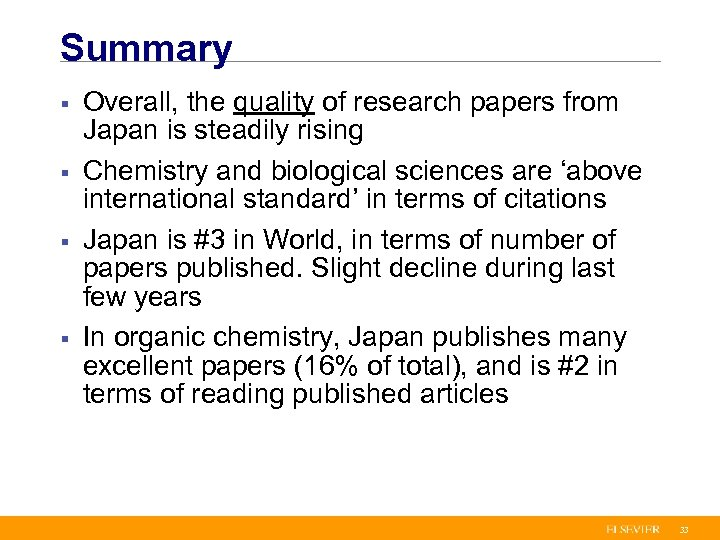 Summary § § Overall, the quality of research papers from Japan is steadily rising