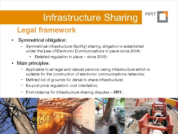 Infrastructure Sharing Legal framework • Symmetrical obligation: – Symmetrical infrastructure (facility) sharing obligation is