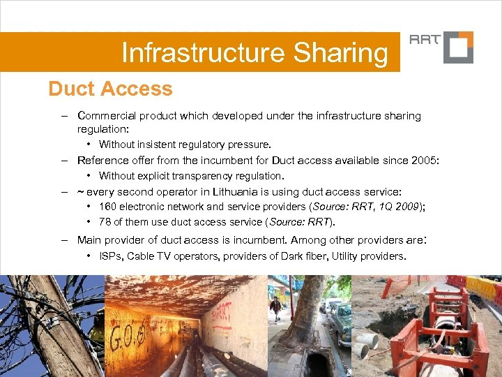 Infrastructure Sharing Duct Access – Commercial product which developed under the infrastructure sharing regulation: